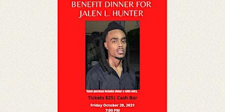 Benefit Dinner for Jalen L. Hunter tickets