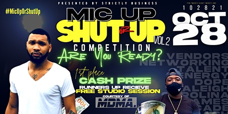 Mic up or Shut up Vol. 2 tickets