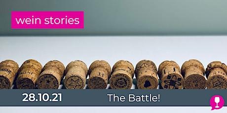 Wein Stories - The Battle! Tickets