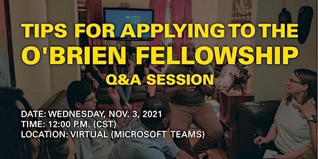 O'Brien Fellowship Q&A Session tickets