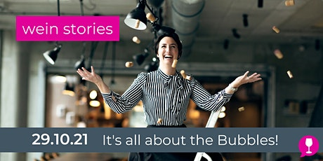 Wein Stories - It's all about the Bubbles! Tickets