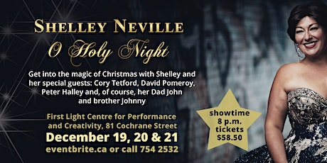 Shelley Neville Presents: O Holy Night tickets