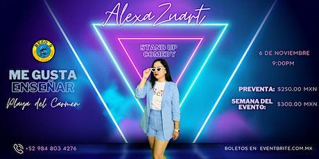 Alexa Zuart | Stand Up Comedy | Playa del Carmen boletos