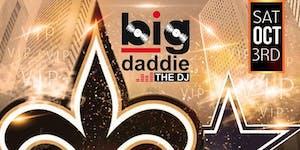"""big daddie THE DJ"" Saints vs Cowboys Pre-Game VIP..."