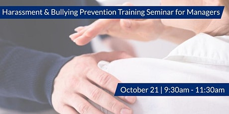 ECJ Harassment & Bullying Prevention Training Seminar for Managers tickets