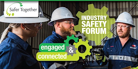 Safer Together (Qld) Industry Safety Forum tickets