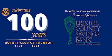 Rotary Club of Taunton's 100th Anniversary Celebration tickets