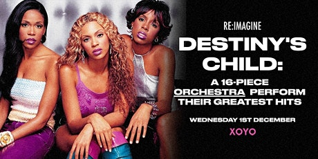Destiny's Child: A 16-piece Orchestra Perform the Greatest Hits tickets
