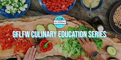 GFLFW Culinary Education Series tickets