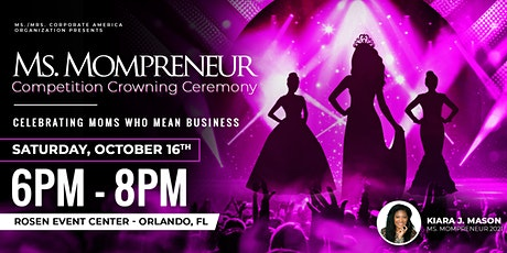Ms. Mompreneur Competition Crowning Ceremony tickets