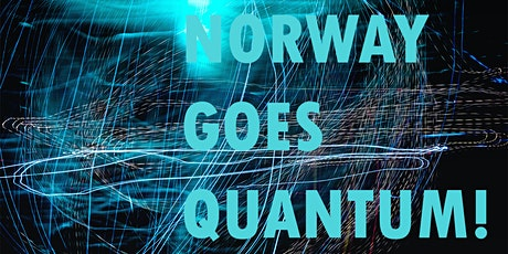Unveiling of Norway's first Quantum Computer tickets