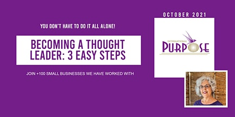 Becoming a Thought Leader: 3 Easy Steps tickets