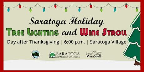 Holiday Wine Stroll, Tree Lighting & Historic Saratoga Village Open House tickets