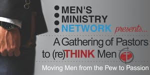 Pastors Gathering: reThink Men (option 1)