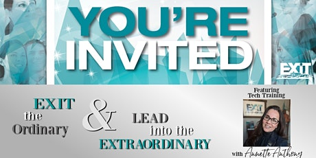 EXIT the Ordinary & Lead into the EXTRAORDINARY-Real Estate Training Event tickets