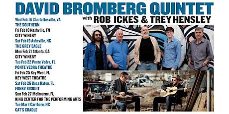 David Bromberg Quintet w/ Rob Ickes & Trey Hensley tickets