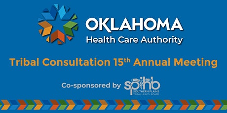 OHCA 15th Annual Tribal Consultation Meeting tickets