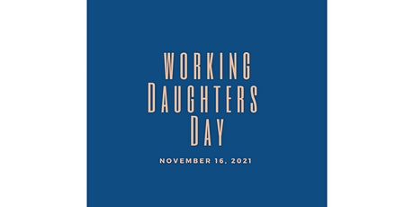 National Working Daughters Day CElebration 2021 tickets