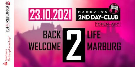 Marburgs 2nd Day-Club - Exklusives DJ-Club-Festival *OPEN AIR* Tickets
