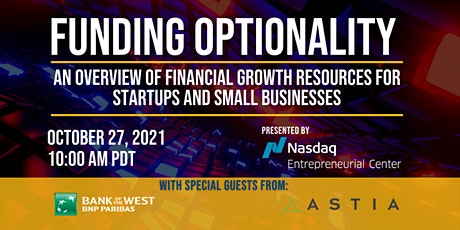 Funding Optionality with special guests from Bank of the West and Astia tickets