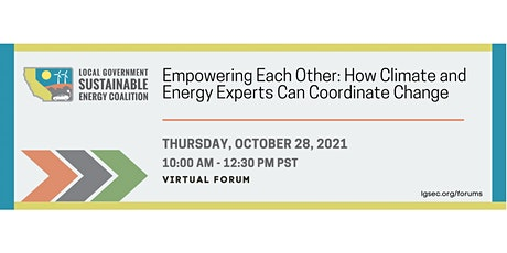 Empowering Each Other: How Climate and Energy Experts Can Coordinate Change tickets