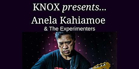Knox Presents...Anela Kahiamoe and The Experimenters tickets