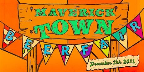 Maverick Town 2021 - Craft Beer Fair tickets