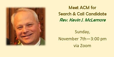 Meet ACM for Search & Call Candidate - The Rev. Kevin J. McLemore bilhetes