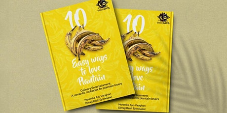 Book Launch: Ten Easy Ways to Love Plantain tickets