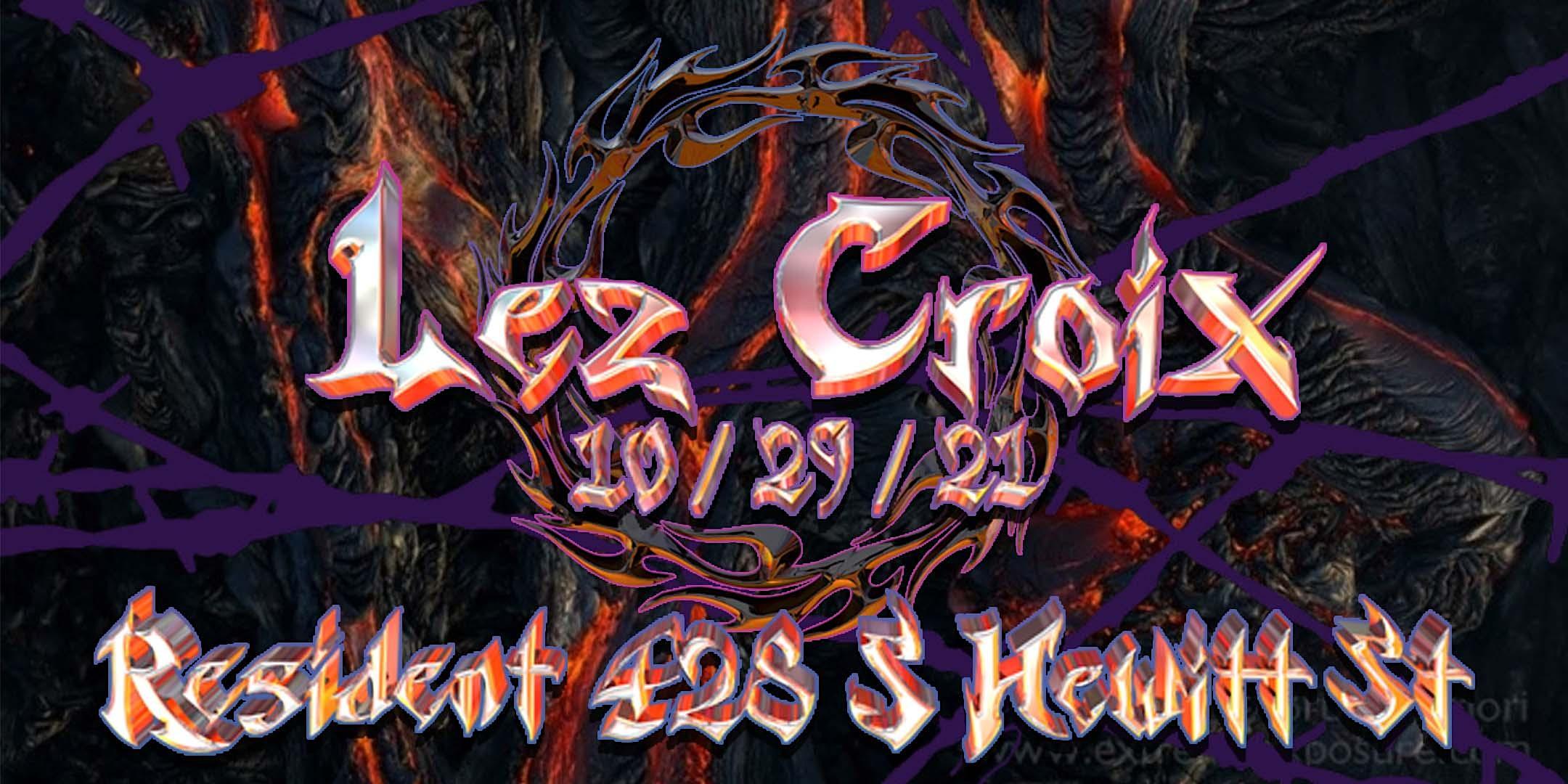 Lez Croix Presents: HELL... YEAH!