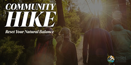 Community Hike with Reset Outdoors tickets