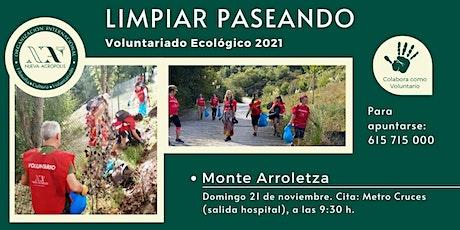 Limpiar paseando en el monte Arroletza (voluntariado ecológico) entradas