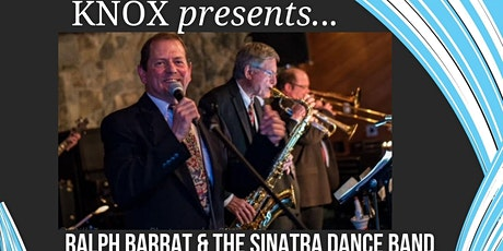 Knox Presents...Ralph Barrat & The Sinatra Dance Band tickets