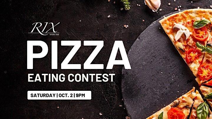 Rix Pizza Eating Contest - $200 Cash Prize!! image