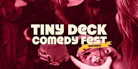Tiny Deck Comedy Festival Returns tickets