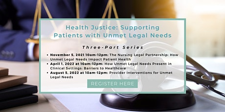 Health Justice: Supporting Patients with Unmet Legal Needs tickets