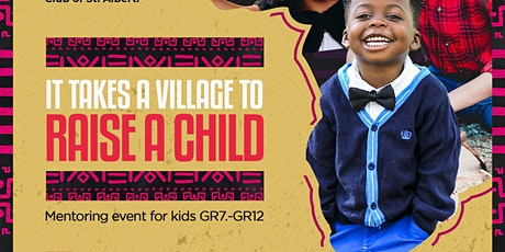 It Takes A Village To Raise A Child, GR.7-GR.12 tickets