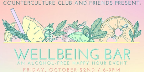 Counterculture Club and Friends Present: Wellbeing Bar tickets