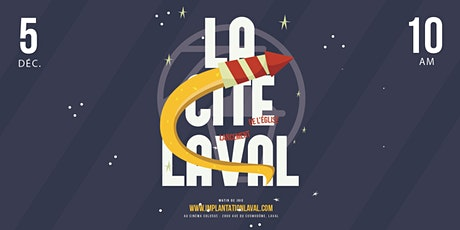 Lancement de l'Église La Cité Laval billets