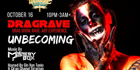 Dragrave: Unbecoming tickets