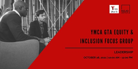 YMCA GTA Equity & Inclusion Focus Group - Leadership tickets
