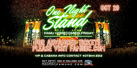 ONE NIGHT STAND • 2021 FAMU HOMECOMING tickets