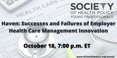 Haven: Successes and Failures of Employer Health Care Management Innovation tickets