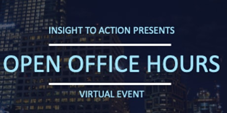 Insight to Action Office Hours - November 2021 Tickets