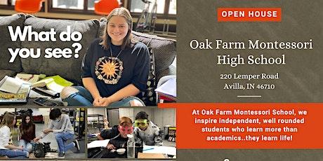 Oak Farm Montessori High School Open House tickets