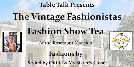 The Vintage Fashionista's Fashion Show Tea tickets