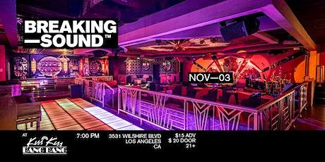 Breaking Sound LA feat. Izzy Kaye, Carley Lusk, Zac Rose, Alt Bloom tickets