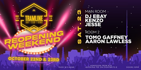 RE-OPENING WEEKEND   LETS DANCE AGAIN   SAT 23RD tickets