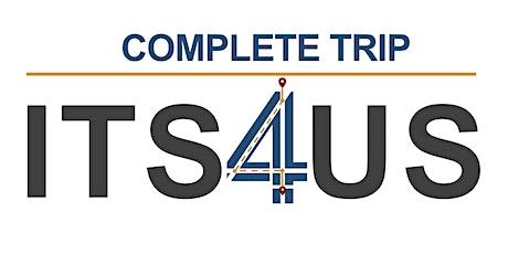 Complete Trip - ITS4US Deployment Program Webinar: University of Washington tickets