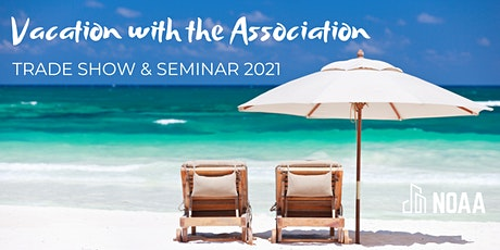 Vacation with the Association Trade Show & Seminar tickets